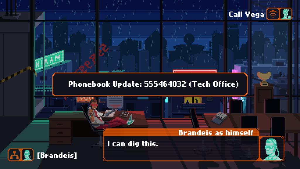Call Vega  Phonebook Update: 555464032 (Tech  Brandeis as himself  I can dig this.  [brandeis]