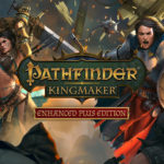Pathfinder: Kingmaker – Enhanced Plus Edition ya está disponible Epic Game Store
