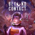 Beyond Contact, la formidable aventura de supervivencia de ciencia ficción, se lanza en forma de Acceso Anticipado