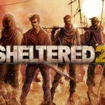 Sheltered 2 ya está disponible en Steam y GOG