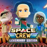 Saca a relucir tu capitán interior en Space Crew: Legendary Edition