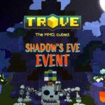 El MMO Trove recibe su evento Shadow's Eve con nuevas misiones, eventos recurrentes y muchas recompensas